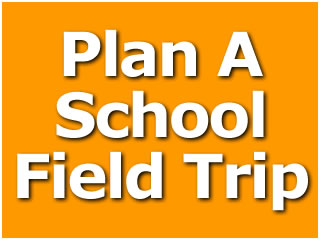 Plan A School Field Trip
